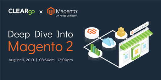 Deep Dive into Magento 2 by CLEARgo x Magento