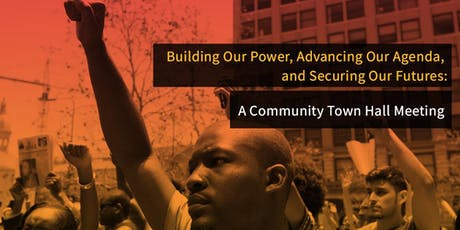Building Our Power:  A Community Town Hall Meeting tickets