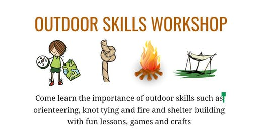 Outdoor Skills Workshop #2