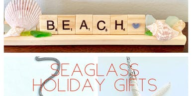 Seaglass Holiday Gifts Workshop