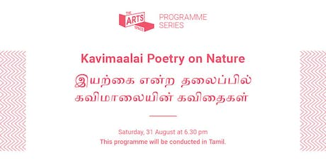 The Art Space Programme Series – Kavimaalai Poetry on Nature tickets