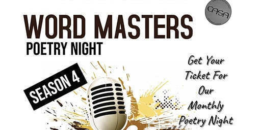 Word Masters Poetry Night at CASA RESTAURANT & LOUNGE