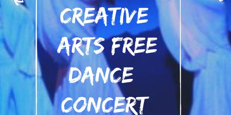 FREE ADMISSION TICKETS FOR  THE CREATIVE ARTS DANCE CONCERT NOVEMBER 7,2020 tickets