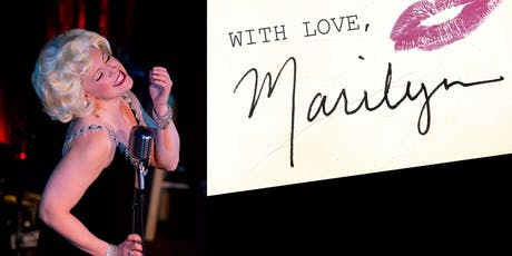 With Love, MARILYN: MONROE Tribute - Direct from NYC comes to AC Aug/Sept tickets