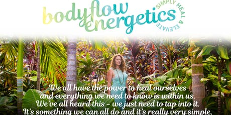 Body Flow Energetics Workshop Series tickets