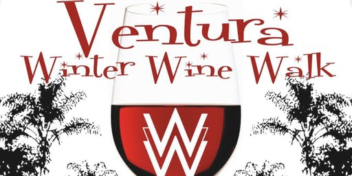 Ventura Winter Wine Walk! Saturday - Dec. 7th (4:00pm - 7:00pm)