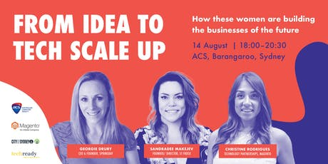 From Idea to Tech Scale Up - Women Building Careers in Tech tickets