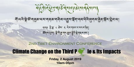 2nd Tibet Environment Conference: Climate Change on the Third Pole and Its Impacts tickets