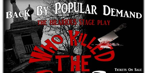 """BACK BY POPULAR DEMAND The Hilarious Stage Play """"WHO KILLED THE CHURCH?"""""""