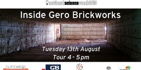 Inside Geraldton Brickworks  tickets