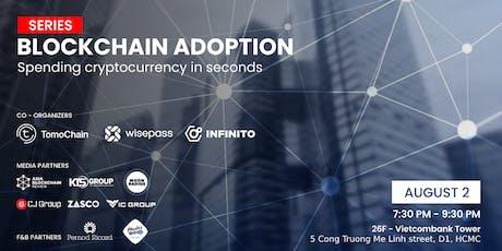Blockchain Adoption tickets