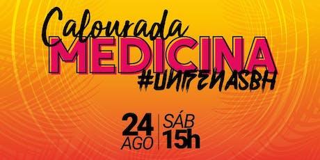 Calourada Medicina Unifenas-BH ingressos