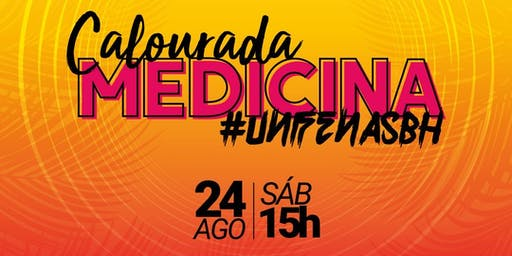 Calourada Medicina Unifenas-BH