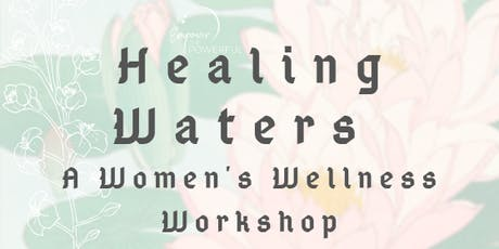 Healing Waters -  Women's Wellness Workshop - OM Collective Studio, Sydney tickets