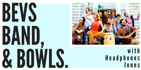 Bevs Band & Bowls tickets