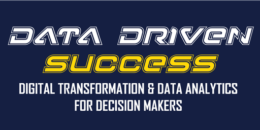 Digital Transformation & Data Analytics for Decision Makers