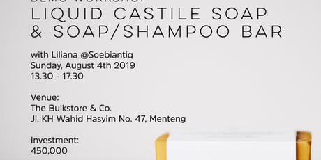 PAID Combo Natural Soap Demo Workshop 4 August in The Bulkstore Menteng tickets