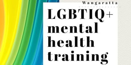 LGBTIQ+ Mental Health training - Wangaratta tickets