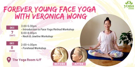 Forever Young Face Yoga with Veronica Wong tickets