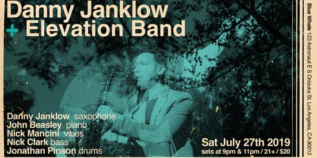 Danny Janklow + Elevation Band at Blue Whale  tickets