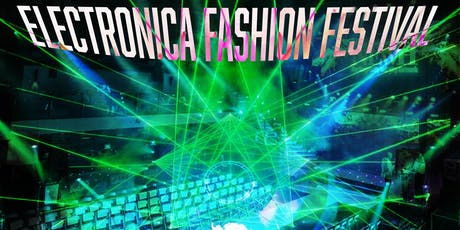 Elecontrica Fashion Festival tickets