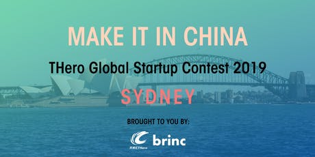 'Make It In China' Global Startup Contest 2019 - Sydney Launch Event tickets