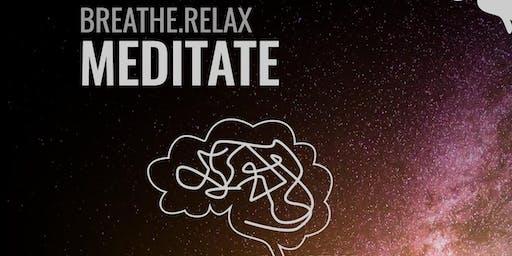 Breathe. Relax. Meditate