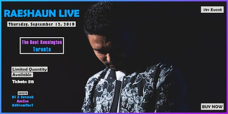 R.A.E Presents: RAESHAUN LIVE tickets