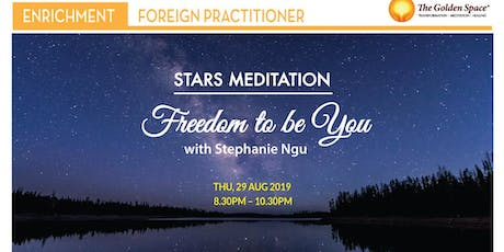 Stars Meditation – Freedom to be You tickets