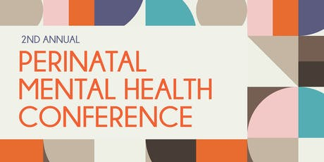 2nd Annual Perinatal Mental Health Conference tickets