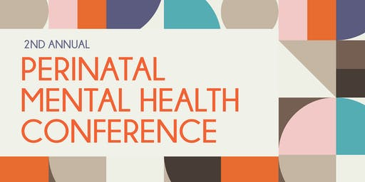 2nd Annual Perinatal Mental Health Conference