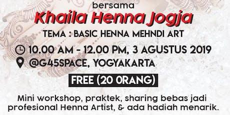 WORKSHOP HENNA WITH KHAILA HENNA YOGYAKARTA tickets