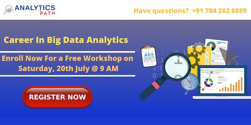 Attend Free Workshop On Big Data Analytics On 20th July 2019 At 9 AM