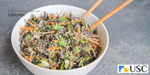 Seaweed Gastronomy - Bribie Island Library
