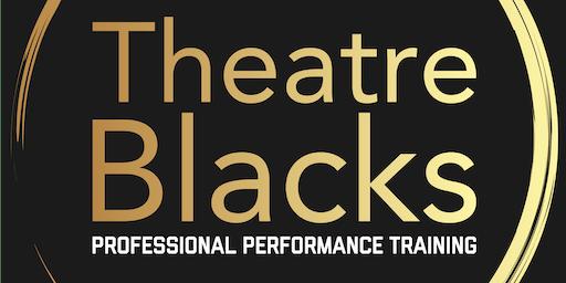 Theatre Blacks - End of Year Showcase 2019
