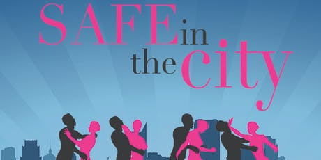 Safe In The City: Self-Defense & Empowerment seminar tickets