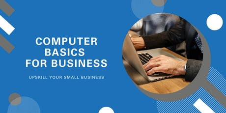 Computer Basics for Business | Launceston tickets