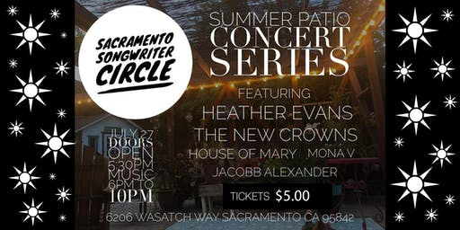 Sacramento Songwriter Circle Summer Patio Concert Series