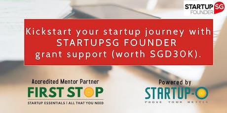 KICKSTART YOUR STARTUP JOURNEY - with StartupSG Founder support. tickets