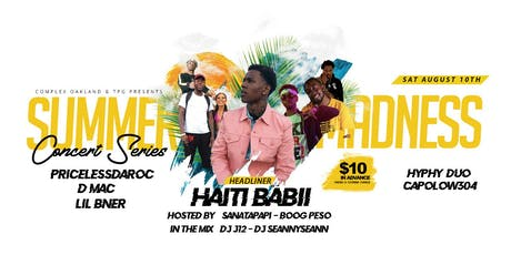 SUMMER MADNESS Concert Series FT. HAITI BABII + More tickets