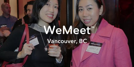 WeMeet Vancouver Networking & Social Mixer tickets