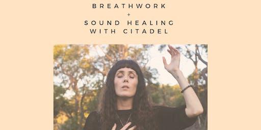 Breathwork + Sound Healing with Citadel (night session)
