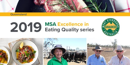 MSA Excellence in Eating Quality Series - Queensland