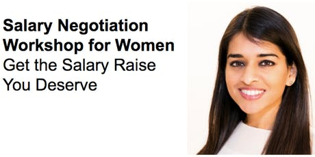 Salary Negotiation Workshop for Women - Get the Salary Raise You Deserve tickets