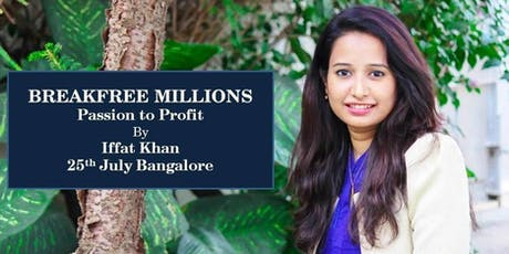 BREAKFREE MILLIONS- PASSION TO PROFIT tickets