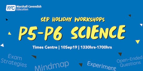 MCE Science Year-End Revision Workshop 2019 (P5&6) tickets