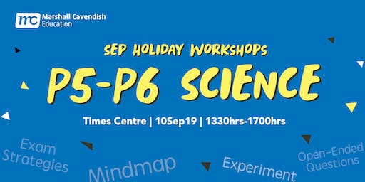 MCE Science Year-End Revision Workshop 2019 (P5&6)