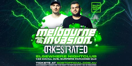 Melbourne Invades Schoolies ft Orkestrated (Sun Nov 24th) tickets