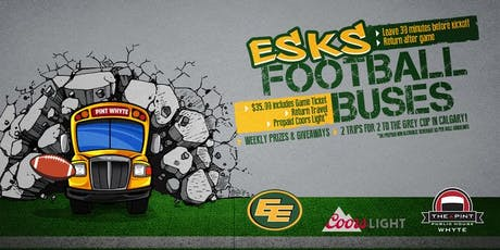 Pint Whyte Ave Eskimo Bus: Edmonton Eskimos vs Ottawa Redblacks tickets