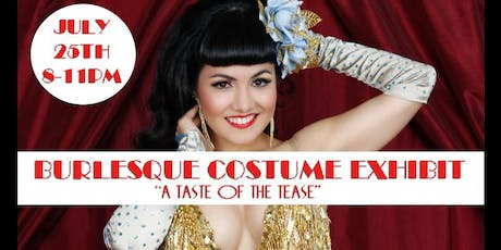 Burlesque Costume Exhibit: A Taste of the Tease tickets